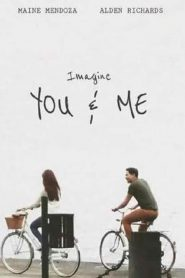 Imagine You & Me